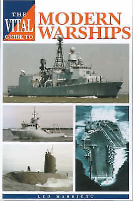 Marriott, Leo, The Vital Guide to Modern Warships, Very Good Book