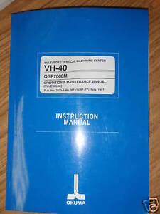 okuma vh 40 cnc mill osp7000m osp 7000 osp7000 manual ebay rh ebay com  okuma osp 7000 maintenance manual