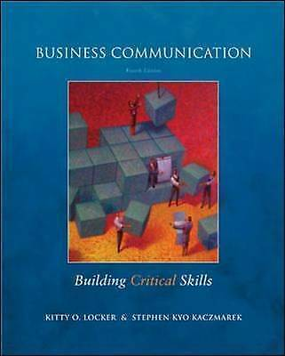 Business Communication : Building Critical Skills by Locker, Kitty O.