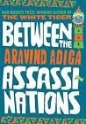 Between the Assassinations by Aravind Adiga (Hardback, 2009)
