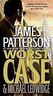 Worst Case by James Patterson, Michael Ledwidge (Paperback / softback)