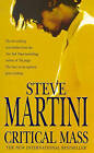 Critical Mass by Steve Martini (Paperback, 1999)