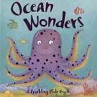 Ocean Wonders by Tide Mill Press (Board book, 2007)