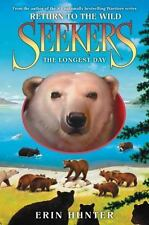 Seekers: Return to the Wild #6: The Longest Day-ExLibrary