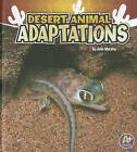 Desert Animal Adaptations by Julie Murphy (Hardback, 2011)