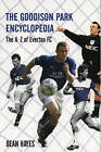 The Goodison Park Encyclopedia: 2003-04 by Dean Hayes (Paperback, 2004)