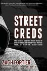 Streetcreds 2nd Edition by Zach Fortier (Paperback / softback, 2013)