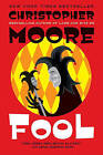 Fool by Christopher Moore (Paperback / softback)