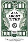All about Tithe: Scripture and Spirit of Prophecy Complete Compilation by Vernon C Sparks (Paperback / softback, 2011)