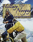Hillary and Norgay: To the Top of Mount Everest by Heather Whipple (Paperback, 2007)