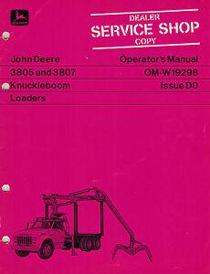 JOHN DEERE 3805 3807 KNUCKLEBOOM LOADERS OPERATOR'S MANUAL