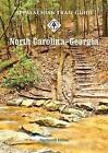 Appalachian Trail Guide to North Carolina-Georgia by Dr Lisa Williams, Don O'Neal (Paperback / softback, 2011)