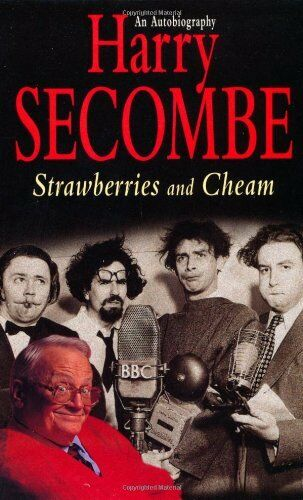 Strawberries and Cheam: An Autobiography (Vol. 2) By Sir Harry Secombe