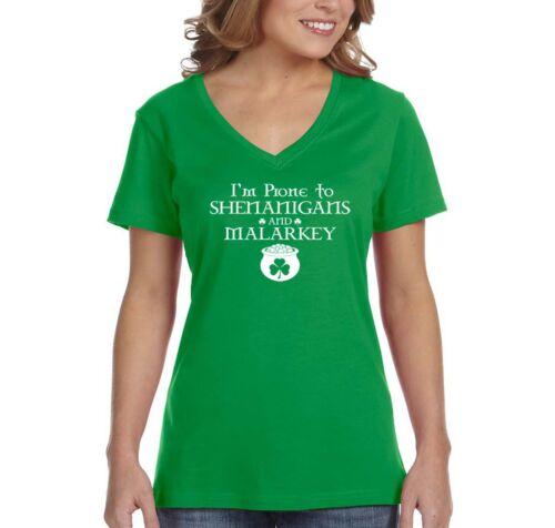 Patrick/'s Irish V-Neck T-Shirt Womens I/'m Prone to Shenanigans and Malarkey St