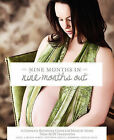 Nine Months in Nine Months Out by Acss Transitions (Paperback / softback, 2011)