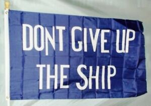 Commodore-Perry-DONT-GIVE-UP-THE-SHIP-FLAG-3x5-ft-War-of-1812-Print-Polyester