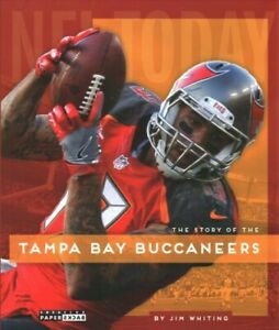 Story-of-the-Tampa-Bay-Buccaneers-Paperback-by-Whiting-Jim-Brand-New-Free