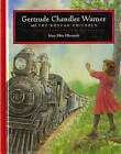 Gertrude Chandler Warner and the Boxcar Children by Mary Ellen Ellsworth (Hardback, 1997)