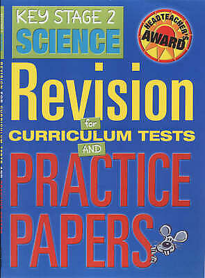 1 of 1 - Key Stage 2 Science: Revision for Curriculum Tests and Practics Papers (Headteac