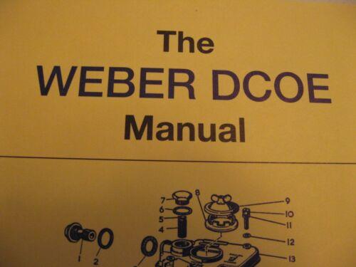WEBER DCOE SERVICE  MANUAL BRAND NEW