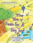 The Tale of Frankie Fox and Terry Toad by Hawa Mansaray (Paperback, 2014)