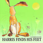Harris Finds His Feet by Catherine Rayner (Paperback, 2009)