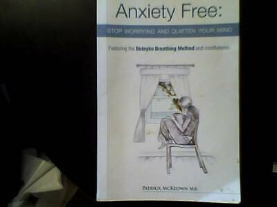 anxiety free top worrying and quiten your mind