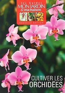 Cultivez-les-orchidees-de-Philippe-Asseray-Livre-etat-tres-bon