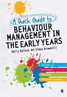 A Quick Guide to Behaviour Management in the Early Years by Simon Brownhill, Emily E. Bullock (Paperback, 2011)