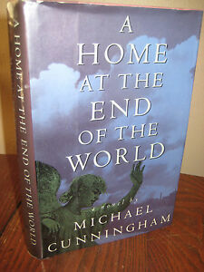 1st-Edition-A-HOME-AT-END-OF-THE-WORLD-Michael-Cunningham-FIRST-PRINTING-Novel