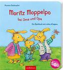 Moritz Moppelpo bei Oma und Opa von Hermien Stellmacher (2016, Gebundene Ausgabe)