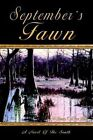 September's Fawn a Novel of The South by William Culyer Hall 9781410784414