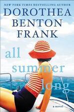 All Summer Long by Dorothea Benton Frank (2016, Hardcover)