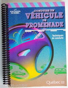 LIVRE-DE-1991-CONDUIRE-UN-VEHICULE-DE-PROMENADE-TECHNIQUES-DE-CONDUITE
