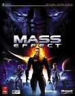 Prima Official Game Guides: Mass Effect by Brad Anthony, Bryan Stratton and Stephen Stratton (2007, Paperback)