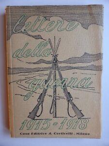 WWI-LETTERE-DELLA-GUERRA-1915-1918-Corticelli-1933-Prima-Guerra-Momdiale