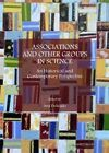 Associations and Other Groups in Science: An Historical and Contemporary Perspective by Cambridge Scholars Publishing (Hardback, 2013)
