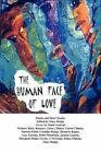 The Human Face of Love Mary Rudge Xlibris Corporation Paperback 9781453596203