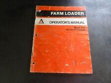 Allis Chalmers Model 450 For 6140 Tractors Farm Loaders Operators Manual