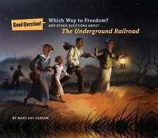 Which Way to Freedom?: And Other Questions About the Underground Railr-ExLibrary