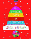 The Twelve Days of Christmas by Brian Wildsmith (Paperback, 2007)