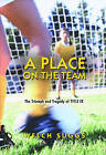 A Place on the Team: The Triumph and Tragedy of Title IX by Welch Suggs (Paperback, 2006)