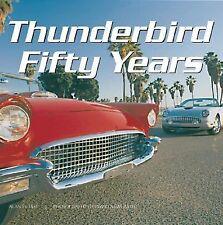 Thunderbird Fifty Years by Alan Tast (2004, Hardcover) dust cover NEW Novel