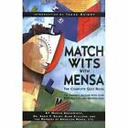 Match Wits with Mensa: The Complete Quiz Book by Abbie F. Salny, Alan Stillson, Marvin Grosswirth (Paperback, 1999)