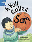 Rigby Star Guided 1 Blue Level: A Ball Called Sam Pupil Book (Single) by Pearson Education Limited (Paperback, 2000)
