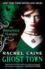 Ghost Town by Rachel Caine (Paperback / softback)