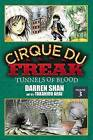 Cirque Du Freak: The Manga, Vol. 3: Tunnels of Blood by Darren Shan (Paperback, 2009)