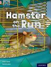 Project X Origins: Pink Book Band, Oxford Level 1+: My Home: Hamster on the Run by Alex Lane (Paperback, 2014)
