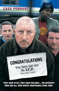 Congratulations You Have Just Met The I. C.F West Ham United Hooligan Libro