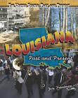 Louisiana: Past and Present by Jeri Freedman (Hardback, 2010)